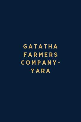 Gatatha Farmers Company – Yara