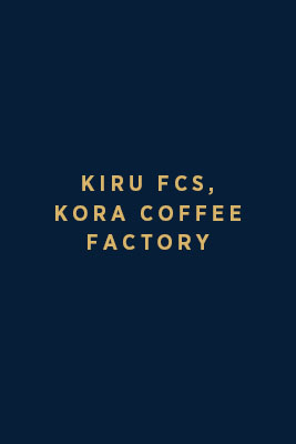 Kiru FCS – Kora Coffee Factory