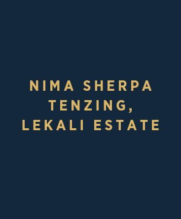 Nima Sherpa Tenzing – Lekali Estate