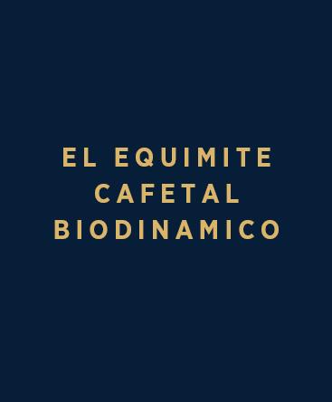 El Equimite Cafetal Biodinamico