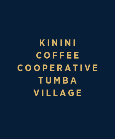 Kinini Coffee Cooperative – Tumba Village