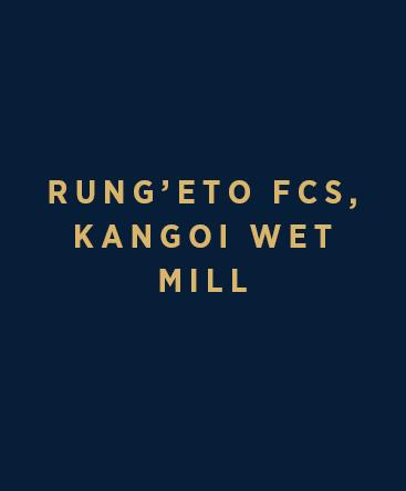 Rung'eto FCS – Kangoi Wet Mill