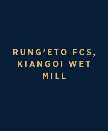 Rung'eto FCS – Kiangoi Wet Mill